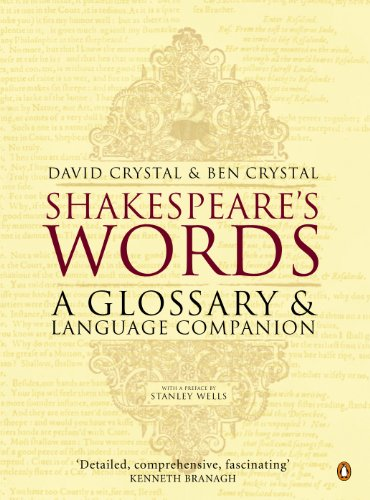 Shakespeare's Words: A Glossary and Language Companion por David Crystal