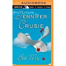 Bet Me by Jennifer, Etc Crusie (2014-07-15)