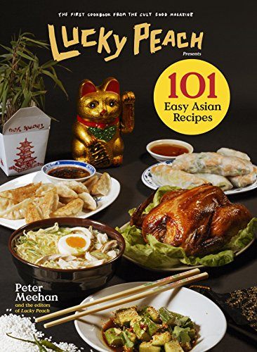 Read e book online lucky peach presents 101 easy asian recipes pdf read e book online lucky peach presents 101 easy asian recipes pdf forumfinder Choice Image