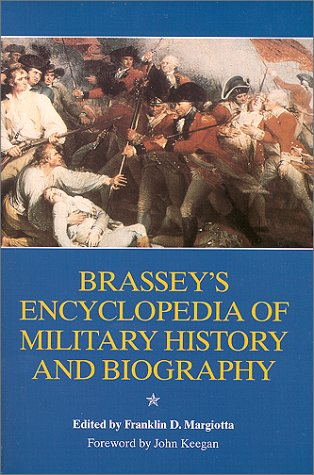 Brassey's Encyclopedia of Military History and Biography