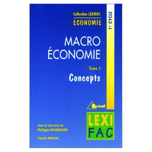 Macroéconomie. Concepts, tome 1