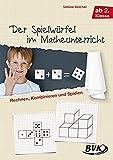 Der Spielwürfel im Matheunterricht: Rechnen, Kombinieren und Spielen