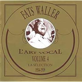 L'Art Vocal Vol.4 : Fats Waller : 1934-1939