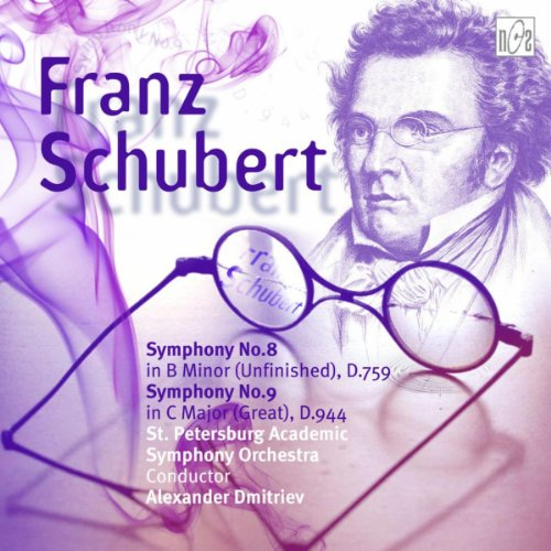 Franz Schubert. Symphony No.8 in B Minor (Unfinished). Symphony No.9 in C Major (Great)