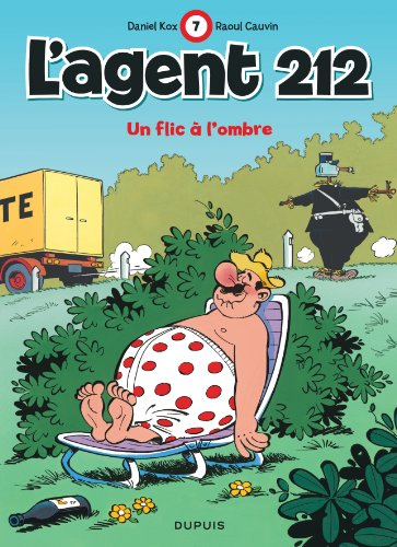 L'agent 212, tome 7 : Un flic à l'ombre