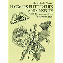 "Flowers, Butterflies and Insects: All 154 Engravings from ""Erucarum Ortus"""