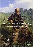 Mi Dios favorito (Los otros mundos de J. J. Benítez)