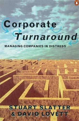 Corporate Turnaround (Penguin Business) por Stuart Slatter