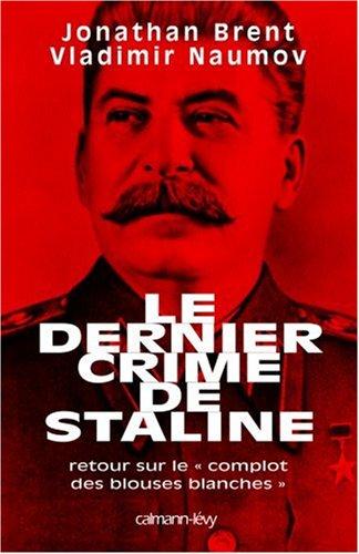 Le dernier crime de Staline : Retour sur le complot des blouses blanches
