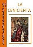 La Cenicienta (comentado) (Cuentos clásicos para niños de hoy - Clásicos nº 2)