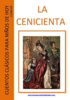 La Cenicienta (comentado) (Cuentos clásicos para niños de hoy - Clásicos nº 2) de [Perrault, Charles]