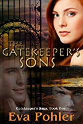 The Gatekeeper's Sons (The Gatekeeper's Saga Book 1) (English Edition)