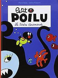 Petit Poilu, Tome 1 : La sirène gourmande