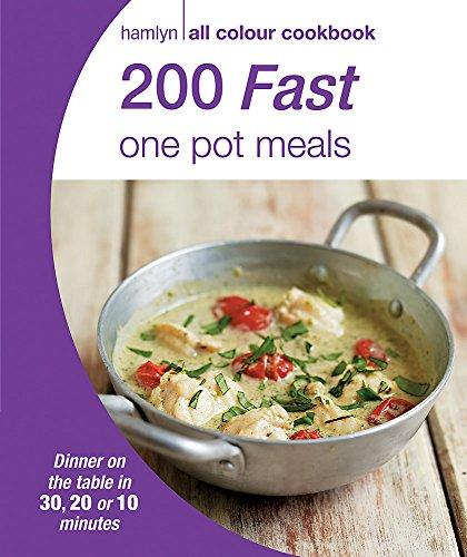 200 Fast One Pot Meals: Hamlyn All Colour Cookbook (Hamlyn All Colour Cookery)