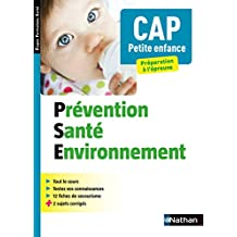 Prévention Santé Environnement - CAP Petite Enfance