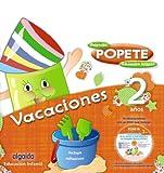 Cuaderno de vacaciones Popete 2 años - 9788498778519