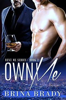 Own Me (Rent Me Series Book 2) (English Edition) di [Brady, Brina]