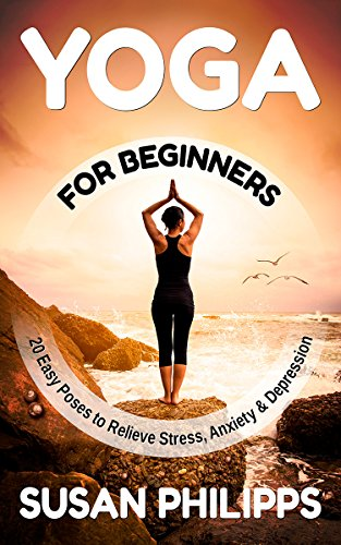 Yoga: 20 Illustrated Poses To Relieve Stress & Depression ...