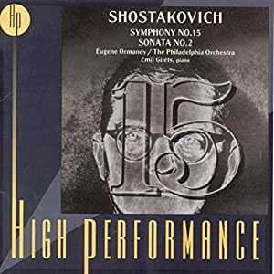 High Performance - Schostakowitsch (Sinfonie Nr. 15: American Premiere 1972)