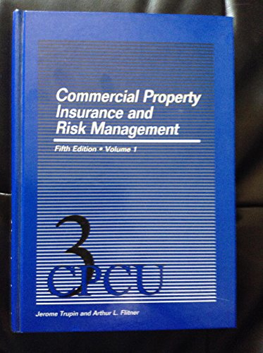 Commercial Property Insurance and Risk Management