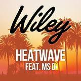 Heatwave (feat. Ms. D)