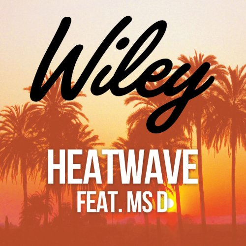 Wiley Featuring MS D - Heatwave