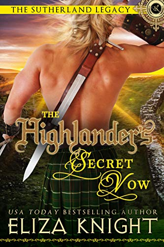 The Highlander's Secret Vow (The Sutherland Legacy Book 4) (English Edition)
