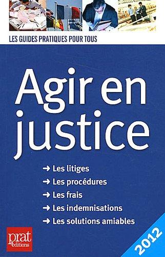 Agir en justice par Patricia Gendrey
