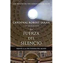 La fuerza del silencio (Mundo y Cristianismo)
