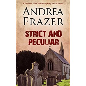 Strict and Peculiar (The Falconer Files Book 7)