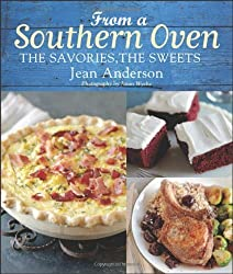 From a Southern Oven: The Savories, The Sweets by Jean Anderson (2012-10-05)