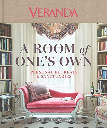 Veranda A Room of One's Own: Personal Retreats & Sanctuaries (English Edition)