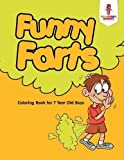 Best Book For 7 Year Old Boys - Funny Farts : Coloring Book for 7 Year Review