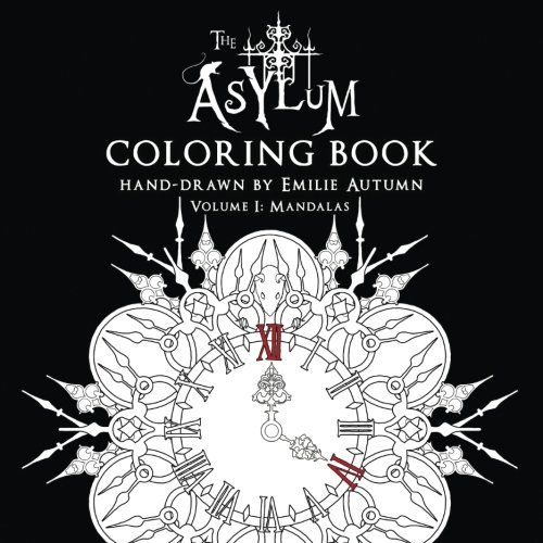 The Asylum Coloring Book Volume 1: Mandalas por Emilie Autumn