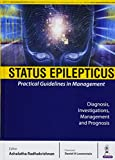 Status Epilepticus: Practical Guidelines in Management