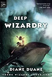 Deep Wizardry (The Young Wizards Series, Book 2) by Diane Duane (2003-09-01)
