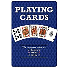 Playing Cards The Complete Guide to Games, Tricks & Skills by Beattie, Bob ( Author ) ON Feb-01-2012, Hardback