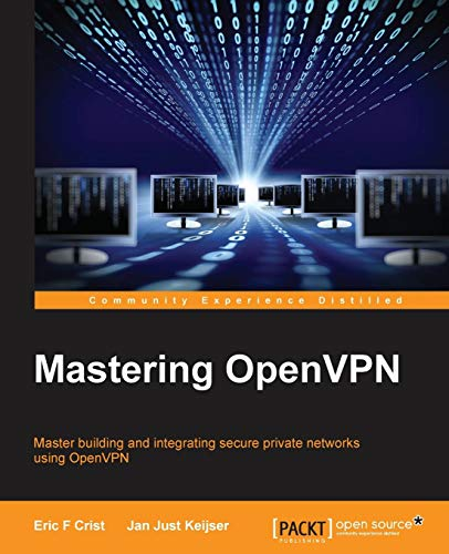 Mastering OpenVPN (English Edition) (Buch; Eric F Crist, Packt Publishing, 9781783553136)