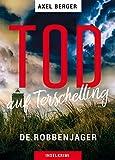 Tod auf Terschelling: DE ROBBENJAGER (Mordwestfriesische Inselkrimis 3)