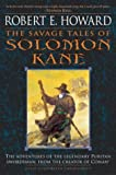 Best Robert E. Howard Books Horrors - The Savage Tales of Solomon Kane Review