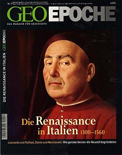 Geo Epoche, 19/05: Die Renaissance in Italien 1300-1560. Leonardo und Raffael, Dante und...