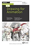 Basics Animation 03: Drawing for Animation