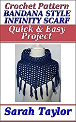 Bandana Style Infinity Scarf - Quick and Easy Crochet Pattern (English Edition)