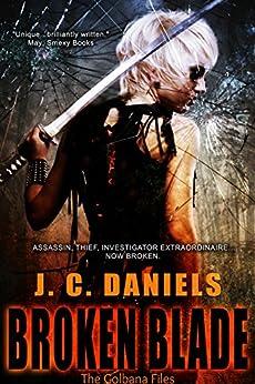 Broken Blade par [Daniels, J.C.]