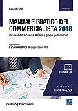 Manuale pratico del commercialista. Per candidati all'esame di Stato e giovani professionisti