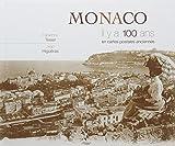 Monaco il y a 100 ans