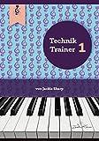 Technik-Trainer Vol.1 - der Spieltechnik-Kurs für alle Klavierspieler / bereits für Anfänger & Kinder geeignet / Fokus auf Bewegung und Klang / inklusive englischsprachige Videos der Autorin