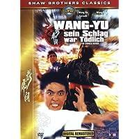 Shaw Brothers - Wang Yu sein Schlag war tödlich