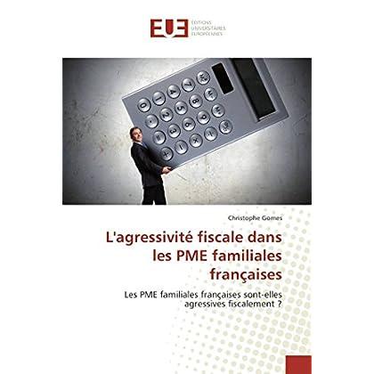 L'agressivité fiscale dans les PME familiales françaises