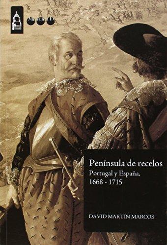 pennsula-de-recelos-portugal-y-espaa-1668-1715